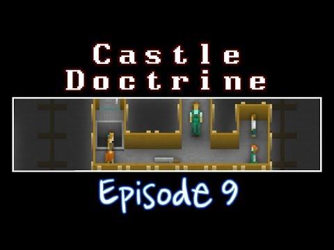 Castle Doctrine - Episode 9 (Raven Roost)