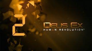Прохождение Deus Ex 3 #2 [А быть ли стелсу...]