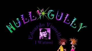 Edoardo Vianello ~I Watussi ~ HullyGully