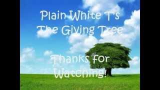 Repeat youtube video Plain White T's - The Giving Tree Lyrics