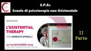 L'EXISTENTIAL THERAPY. Seminario SPEs/ISUE con Ernesto Spinelli (II Parte)