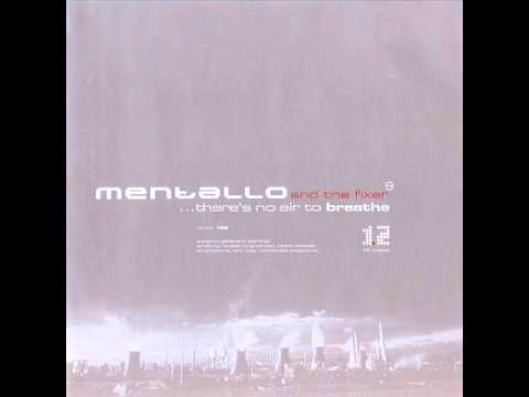 Mentallo & The Fixer  -  ... There's No Air To Breathe (Full Album)