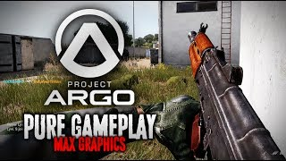 Project ARGO - PURE gameplay (on MAX GRAPHICS)