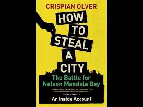 """Crispian Olver on """"How to steal a city"""""""