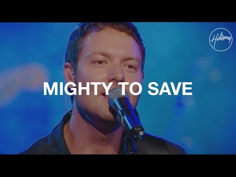 Mighty To Save - Hillsong United - LETRAS MUS BR