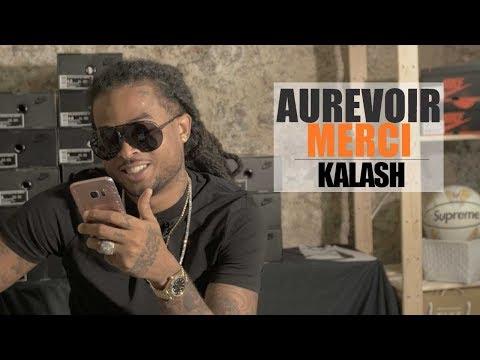 KALASH - Aurevoir Merci