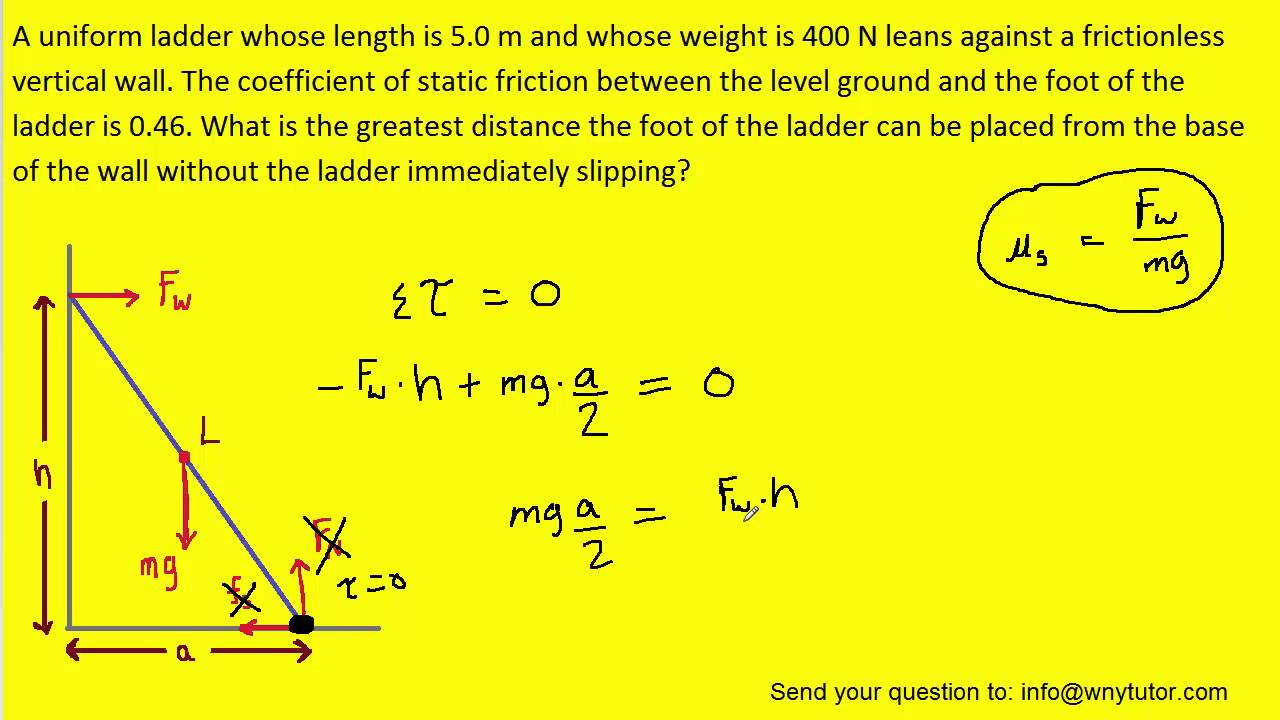 A Uniform Ladder Whose Length Is 5 0 M And Whose Weight Is 400 N Leans Against A Frictionless Vertic Youtube