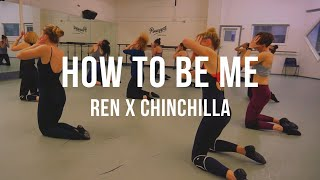 Ren X Chinchilla - How To Be Me | Grace Pictures Film | Karen Estabrook Choreography