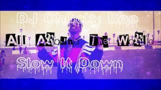 DJ C.T.K.(Mura Masa) - All Around The World ( Desiigner ) Slow It Down