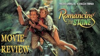 Romancing The Stone (1984) Movie Review
