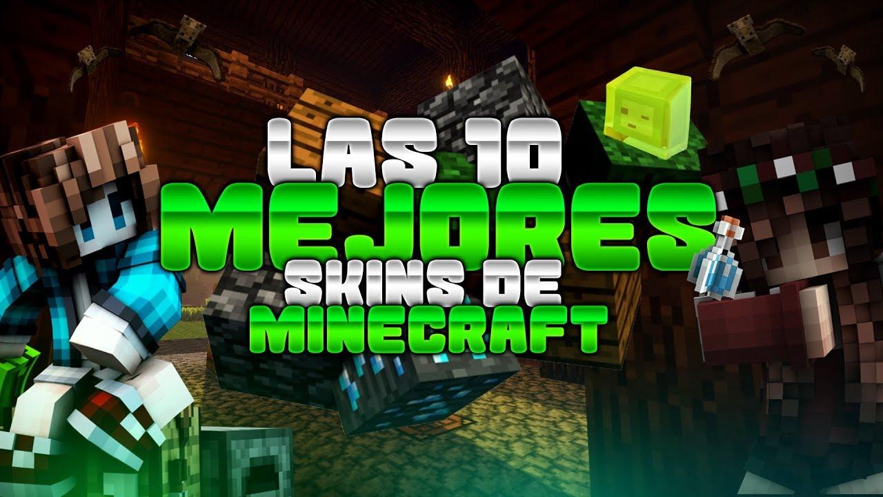 las mejores skins de minecraft