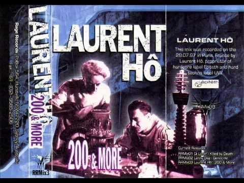 Laurent Hô - 200 & More - Face B - 1997