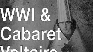 Wwi, Cabaret Voltaire & The Beginnings Of Dada
