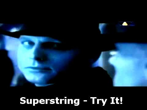 Superstring - Try It!
