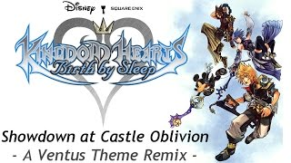 Showdown at Castle Oblivion (Ventus Theme Orchestral Arrangement) - Kingdom Hearts: Birth By Sleep
