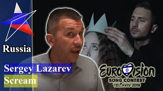 Sergey Lazarev - Scream   Russia Eurovision 2019 REACTION