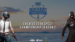 CREATED TO RESPECT PUBG MOBILE TOURNAMENT SEASON 2 GRAND FINAL