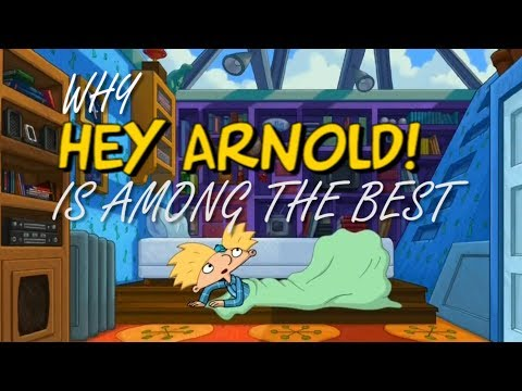 Why Hey Arnold! Is Among The Best