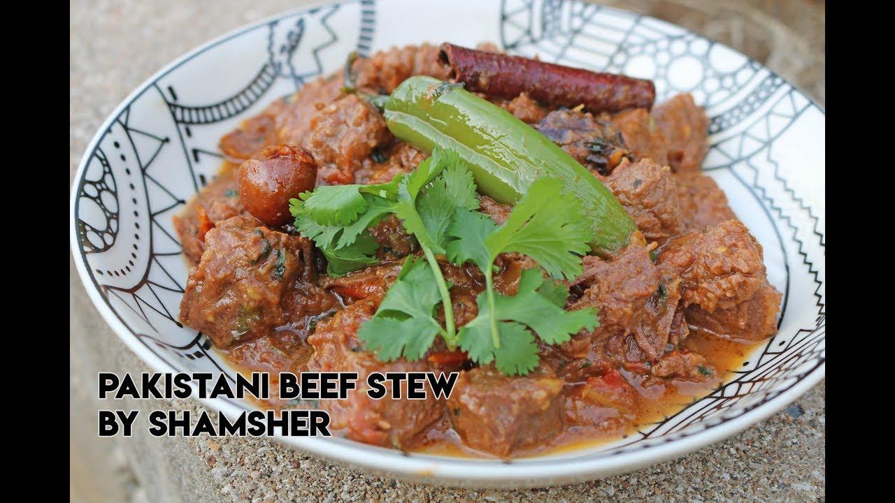Pakistani Beef Stew Recipe How To Make Pakistani Beef Stew Easy Beef Stew Youtube