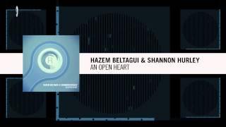 Hazem Beltagui & Shannon Hurley - An Open Heart (RNM)