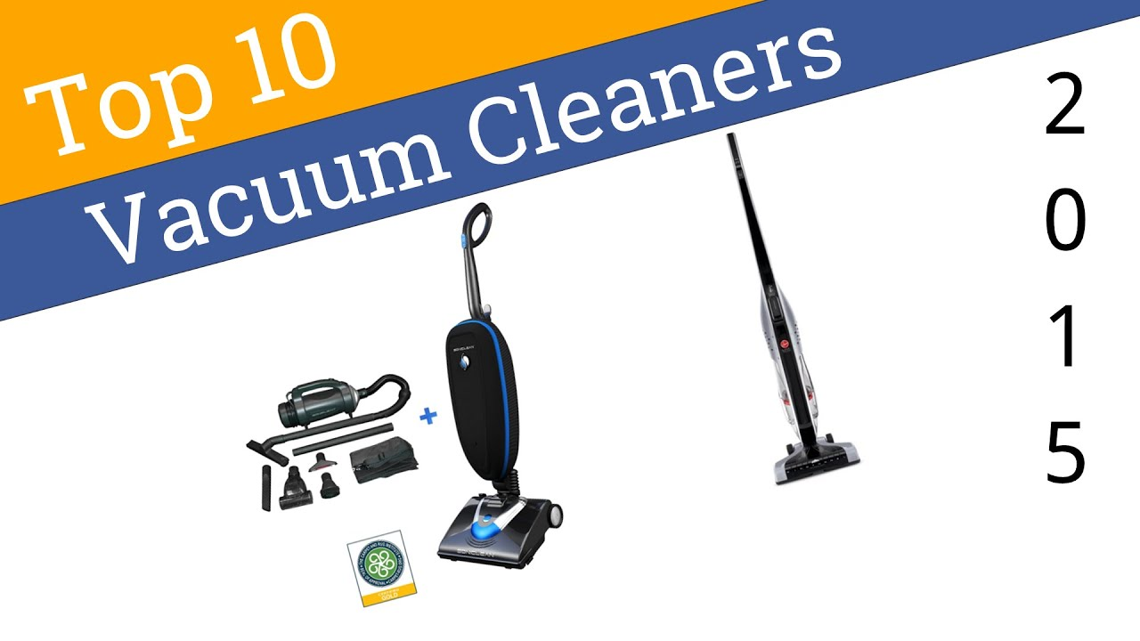 10 Best Vacuum Cleaners 2015