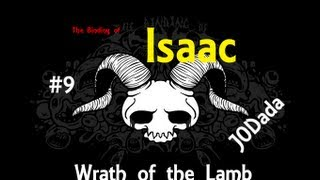 The Binding of Isaac - Wrath of the Lamb #9