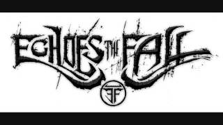 """Echoes The Fall- """"Never Again"""" (Unreleased Demo Song)"""