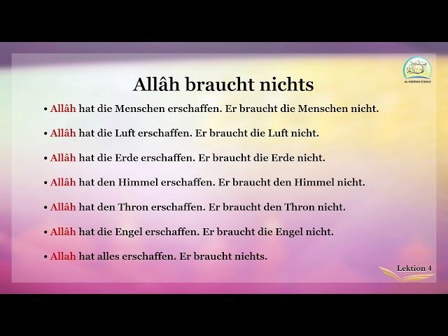 Die islamische Bildung Band 2  - Lektion 4 auf Deutsch - Allâh braucht nichts