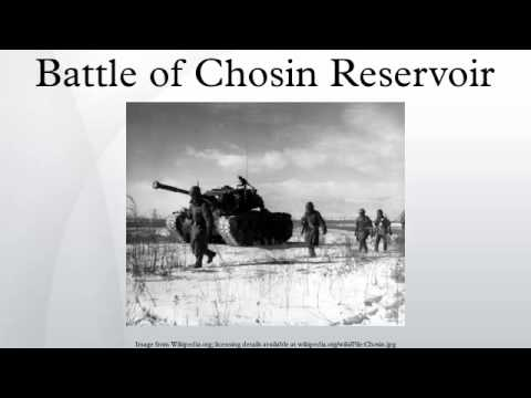 Battle of Chosin Reservoir