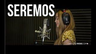 Seremos - El Bebeto (Carolina Ross cover) En Vivo Sesión Estudio