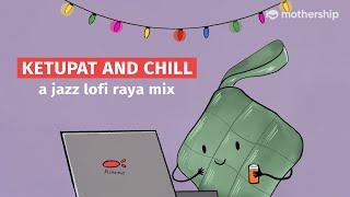 1 HOUR OF LOFI RAYA BEATS TO LISTEN TO DURING THIS CB PERIOD | Mothership Jazz Mix screenshot 1