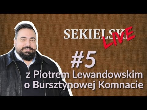 SEKIELSKI SUNDAY NIGHT LIVE: z Piotrem Lewandowskim o Burszt