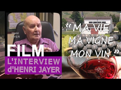 "L'INTERVIEW d'HENRI JAYER : ""MA VIE, MA VIGNE, MON VIN"" by LOTEL DU VIN"