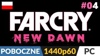 Far Cry: New Dawn PL  #4 Tylko poboczne - LIVE  Starzy znajomi - Grace i Jereme