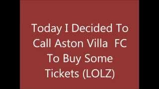 ASTON VILLA FC TICKET OFFICE - PRANK CALL