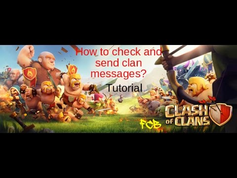 Clash Of Clans | How To Check And Send Clan Messages? FCB Tutorial