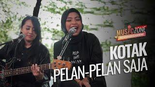Kotak - Pelan Pelan Saja - Live at MUSIC ZONE