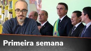RESUMO PRIMEIRA SEMANA DO GOVERNO BOLSONARO