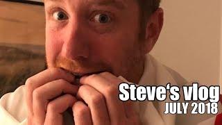 Steve is scared! | Steve's vlog | July 2018