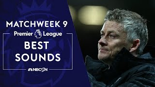 Best sounds from Premier League Matchweek 9 | NBC Sports