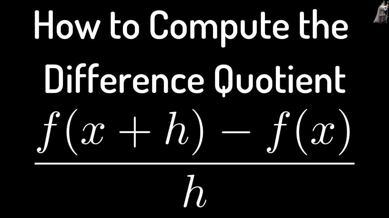 F X H F X H Calculus: How To Compute The Difference Quotient (f(x + H)