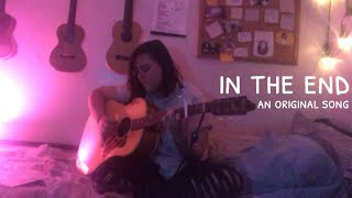 in the end - an original song