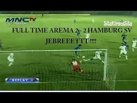 Full Time - Arema Cronus VS Hamburg SV (2-2) - All Goal Highlight