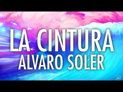 ALVARO SOLVER - LA CINTURA (LYRICS/ LYRIC VIDEO)