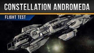 ✖ Star Citizen » Constellation Andromeda Flight Test