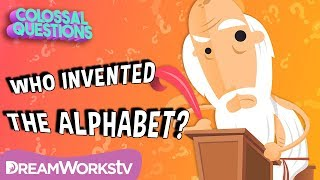 Who Invented the Alphabet? | COLOSSAL QUESTIONS