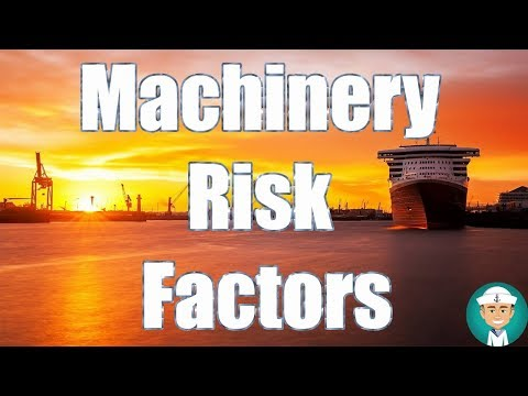 Vessel Machinery Risk Factors