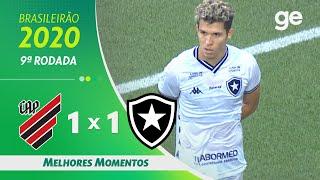 ATHLETICO-PR 1 X 1 BOTAFOGO | MELHORES MOMENTOS | 9ª RODADA BRASILEIRÃO 2020 | ge.globo