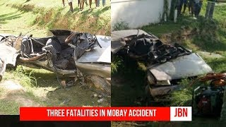 Three Fatalities In MoBay Accident/JBN