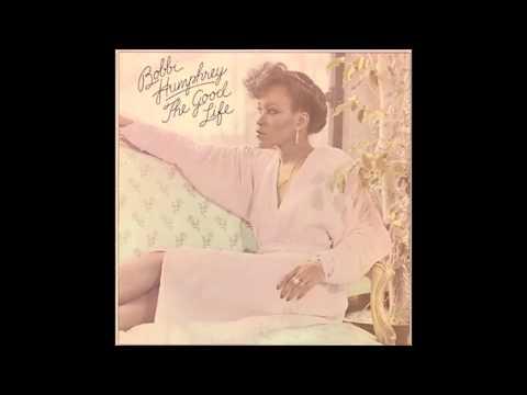 Bobbi Humphrey - The Good Life